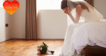 Ask Dr. NerdLove: Did I Make A Mistake Getting Married?