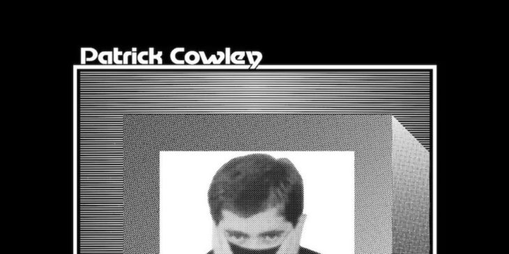 Patrick Cowley: Mechanical Fantasy Box
