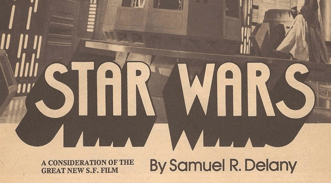 Samuel Delany's 1977 Star Wars review: why is the future so damned white and male?