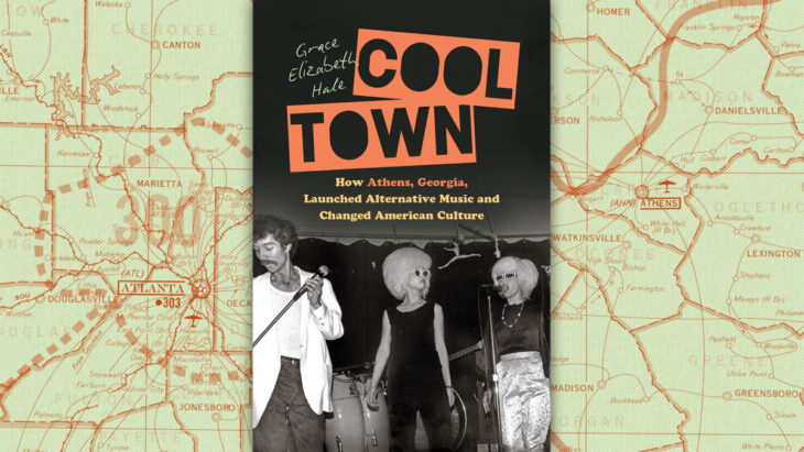 Cool Town reconstructs the musical hotbed that birthed R.E.M., The B-52s, and Neutral Milk Hotel