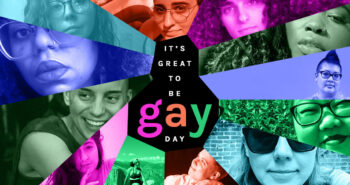 """Happy 2nd Annual """"It's Great to Be Gay"""" Day — We Sure Do Love Being Gay, And We Also Love You!"""